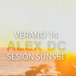 Sesión ALEX DC Sunset 2014. Um projeto de Música e Áudio de Alex dc. - 13.07.2014
