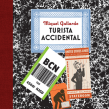 El Turista Accidental.Libro de viajes.Salida el 8 de Abril. A Comic project by Miguel Gallardo - 03.30.2016