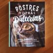 Postres y otras dulcerías. Un proyecto de Diseño editorial y Lettering de Ivan Castro - 26.10.2017
