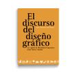 Libro «El discurso del diseño gráfico» . Un projet de Design , Br, ing et identité, Conception éditoriale, Beaux Arts , et Design graphique de Leire y Eduardo - 05.05.2018