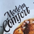 Modern Comfort. A Lettering project by Miguel Reyes - 06.05.2018