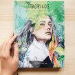 TRÓPICOS (Lunwerg 2017). Um projeto de Ilustração, Design editorial e Ilustração de retrato de Beatriz Ramo (Naranjalidad) - 01.11.2017