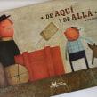 De aquí y de allá, Editorial Amanuta. Un proyecto de Escritura e Ilustración de Maya Hanisch - 20.02.2012