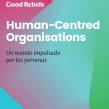 Human Centred Organizations. Un projet de Marketing digital de Julio Fernández-Sanguino - 22.04.2019
