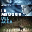 La  memoria del agua. Un projet de Cinéma de Julio Rojas - 08.07.2019