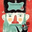 Cuentos para niños de Leo Tolstoi. Un progetto di Illustrazione, Illustrazione digitale e Illustrazione infantile di Flavia Z Drago - 17.08.2017