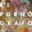 El Pornógrafo. Un proyecto de Ilustración, Collage y Dibujo de ZURSOIF Miguel Bustos Gómez - 11.03.2019