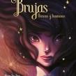 Brujas, Oscuras y Luminosas. A Illustration project by Siamés Escalante - 14.02.2020