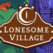 Lonesome Village. A Video game project by Steve Durán - 03.28.2020