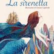 La Sirenetta. A Illustration project by Gemma Capdevila - 17.09.2017