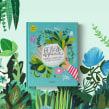 Belleza Orgánica. Manual ilustrado de cosmética natural. Un projet de Illustration , et Conception éditoriale de Maru Godas - 15.04.2019