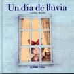 Un Día de Lluvia. Un proyecto de Escritura e Ilustración infantil de Claudia Rueda - 28.09.2010