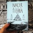 Nacer Bajo Tierra. A Comic project by Sol Díaz Castillo - 01.05.2021