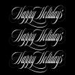 Happy Holidays. Un proyecto de Diseño gráfico, Tipografía, Caligrafía, Lettering, Ilustración vectorial, Diseño de logotipos, Lettering digital, Diseño tipográfico, H, lettering y Dibujo digital de Eduardo Mejía - 21.12.2020
