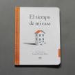 El tiempo de mi casa. Un progetto di Illustrazione, Scrittura, Collage, Disegno e Illustrazione infantile di Samuel Castaño - 16.03.2021