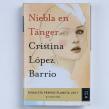 Niebla en Tánger, Finalista del Premio Planeta 2017. A Schrift und Erzählung project by Cristina López Barrio - 17.11.2017