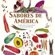 Sabores de América. Um projeto de Escrita e Ilustração infantil de Ana Pavez - 05.06.2021