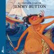 El insólito viaje de Jemmy Button. Um projeto de Escrita e Ilustração infantil de Ana Pavez - 05.06.2021