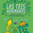 Las tres hermanas. Um projeto de Ilustração, Design editorial e Educação de Daniela Martagón - 03.08.2021
