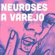 Neuroses a varejo. Un proyecto de Escritura de Aline Valek - 17.08.2021