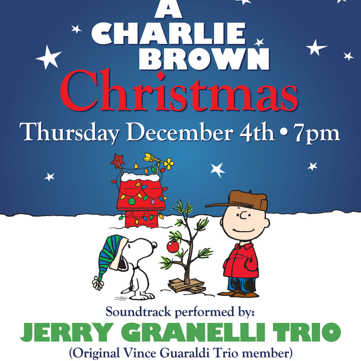 Charlie Brown Christmas Soundtrack.A Charlie Brown Christmas Concert Featuring The Jerry