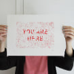 You are here. A Screen-printing project by Barba - 04.30.2014