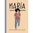 Maria cumple 20 años,la nueva novela gráfica.Aparece el 27 de Marzo.. A Comic project by Miguel Gallardo - 02.08.2015