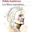 Los Libros Repentinos. Un proyecto de Diseño, Ilustración y Diseño editorial de Oscar Giménez - 08.04.2015