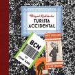El Turista Accidental.Libro de viajes.Salida el 8 de Abril. A Comic project by Miguel Gallardo - 03.30.2016