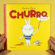 Churro, el conejo (ed. Edelvives Argentina). Un proyecto de Ilustración, Diseño de personajes, Diseño editorial y Cómic de Gastón Caba - 04.06.2017