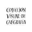 Colección Visual de Caligrafía, libros de caligrafía. Un proyecto de Diseño, Ilustración, Br, ing e Identidad y Caligrafía de Silvia Cordero Vega - 23.09.2017