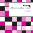 Libro de naming: Cómo crear un buen nombre. A Design project by Xavier Grau Castelló - 02.08.2018