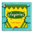 Crayones. Un proyecto de Ilustración, Diseño de personajes y Diseño editorial de Carlos Higuera - 01.01.2014