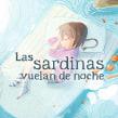 Las sardinas vuelan de noche. A Illustration project by Teresa Martínez - 04.03.2016