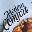 Modern Comfort. A Lettering project by Miguel Reyes - 05.06.2018