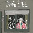 Doña Elba. Um projeto de Ilustração e Ilustração digital de Mariano Diaz Prieto - 21.09.2018