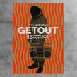 Get Out. Un proyecto de Br e ing e Identidad de Goster - 23.01.2019