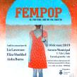 Cartel Fempop Día Internacional de la Mujer. Un proyecto de Ilustración, Diseño gráfico y Diseño de carteles de Oscar Giménez - 13.02.2019