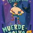 """El Enmascarado de Terciopelo """"Muerde el Polvo"""" . Un proyecto de Ilustración infantil de Ed Vill - 20.10.2018"""