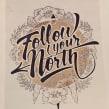 """Mural """"Follow your north"""". Un proyecto de Diseño, Br, ing e Identidad, Diseño gráfico, Pintura, Caligrafía, Lettering, Bocetado, Creatividad y Concept Art de TECK24 - 08.09.2019"""