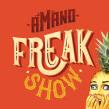 Identidad visual para Amano's Freakshow. Um projeto de Design, Ilustração e Criatividade de Kiosco Creativo - 15.10.2019