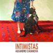 INTIMISTAS. Un proyecto de Pintura de Ale Casanova - 20.12.2013