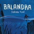 Balandra. Un proyecto de Ilustración, Diseño editorial, Diseño gráfico, Ilustración digital, Ilustración infantil y Diseño digital de Flavia Z Drago - 31.12.2019
