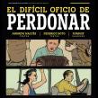 El Difícil Oficio de Perdonar. A Illustration, Comic, and Drawing project by ZURSOIF Miguel Bustos Gómez - 10.07.2019