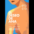 El deseo de Ana . Un proyecto de Cine de Raúl Barreras - 15.01.2019