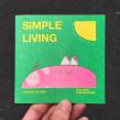 Simple Living. Un progetto di Illustrazione di Alfonso De Anda - 04.11.2019