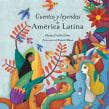 Cuentos y leyendas de América Latina. Un proyecto de Ilustración infantil de Estelí Meza - 24.04.2018