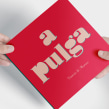 Livro A Pulga. A Verlagsdesign und Grafikdesign project by Leandro Rodrigues - 05.05.2020