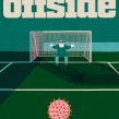 Cover illustration: Offside. A Illustration, and Editorial Design project by Emma Hanquist - 05.25.2020