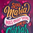 Sou Maria mas não vou com as Outras. Um projeto de Colagem, Caligrafia, Lettering, Lettering digital, Desenho tipográfico, H, lettering e Ilustração com tinta de Cyla Costa - 28.07.2020